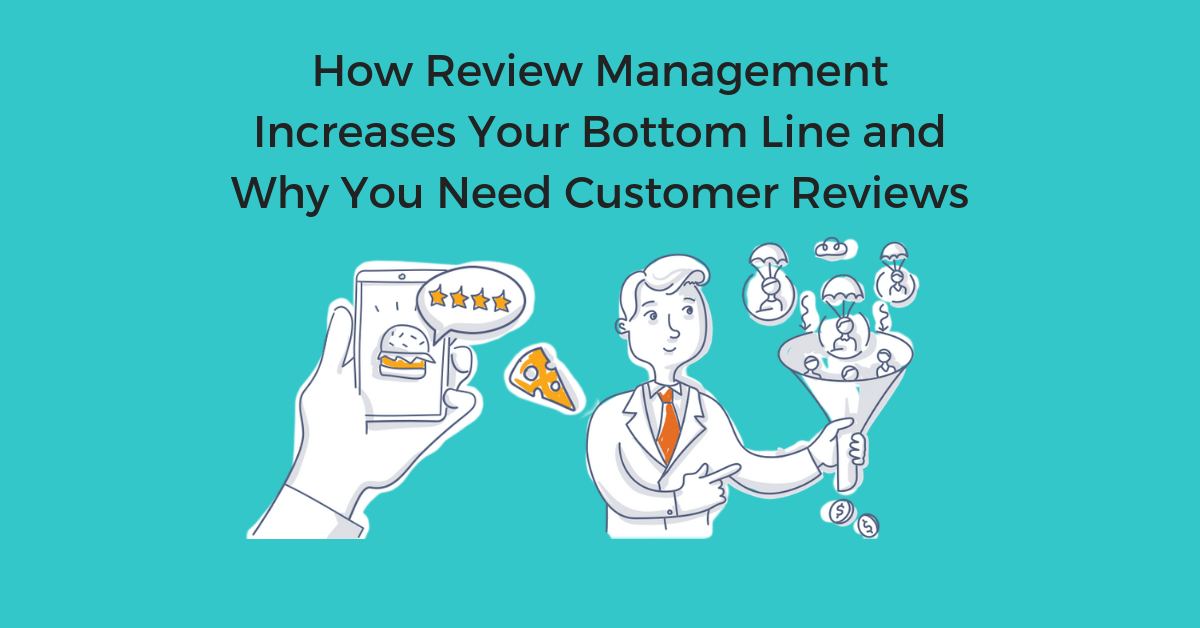 How Review Management Increases Your Bottom Line