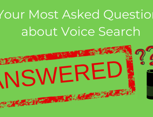 Your Most Asked Questions on Voice Search – Answered