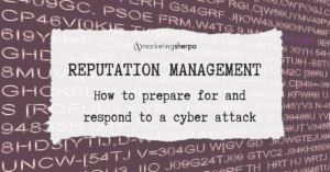 Reputation & protecting your company against cyber attacks