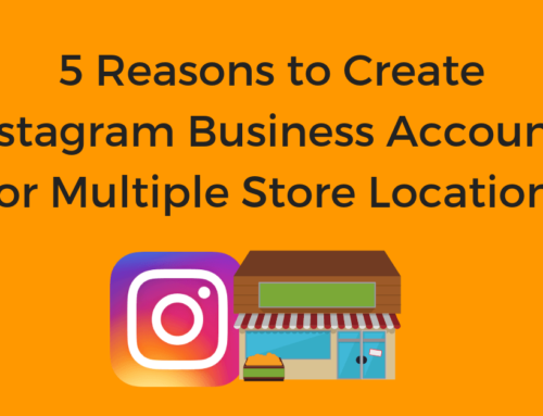 5 Reasons to Create Instagram Business Accounts For Multiple Store Locations