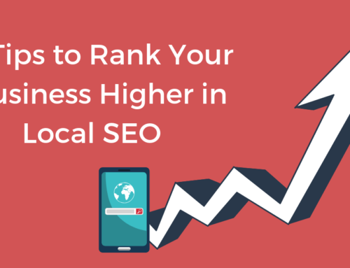 4 Tips to Rank Your Business Higher in Local SEO