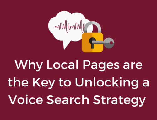 Why Local Pages are the Key to Unlocking a Voice Search Strategy