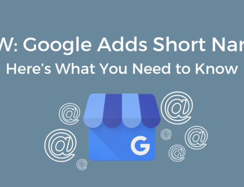 NEW: Google Adds Short Names – Here's What You Need to Know