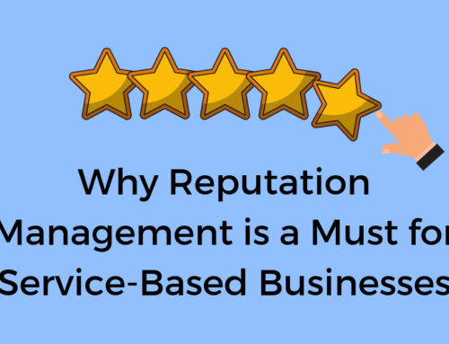 Why Reputation Management is a Must for Service-Based Businesses