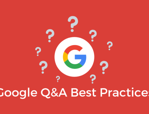 Google Q&A Best Practices