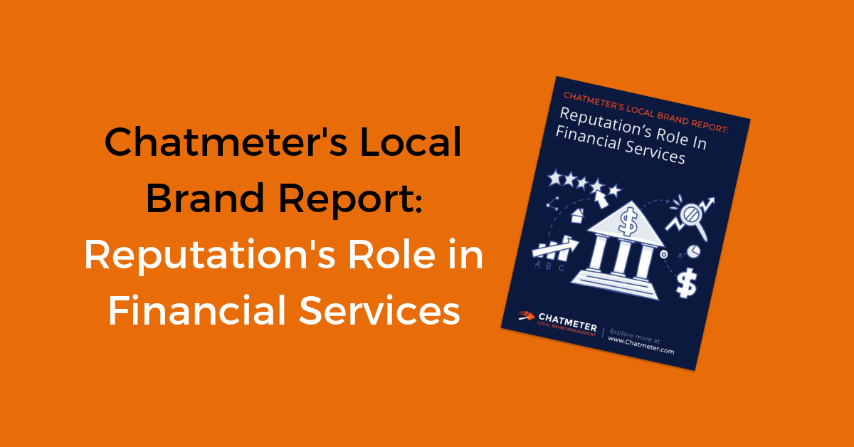 Chatmeter's 2019 Financial Services Local Brand Report
