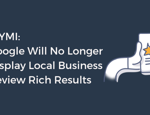 Google Will No Longer Display Local Business Review Rich Results