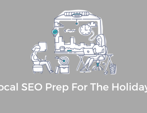 7 Local SEO Tips To Prepare Your Brand For The Holidays
