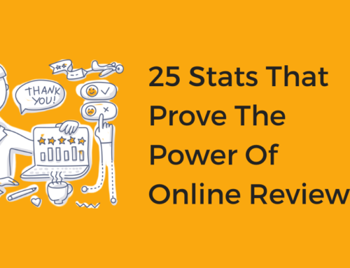 25 Stats That Prove The Power Of Online Reviews