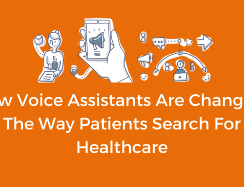 How Voice Assistants Are Changing The Way Patients Search For Healthcare