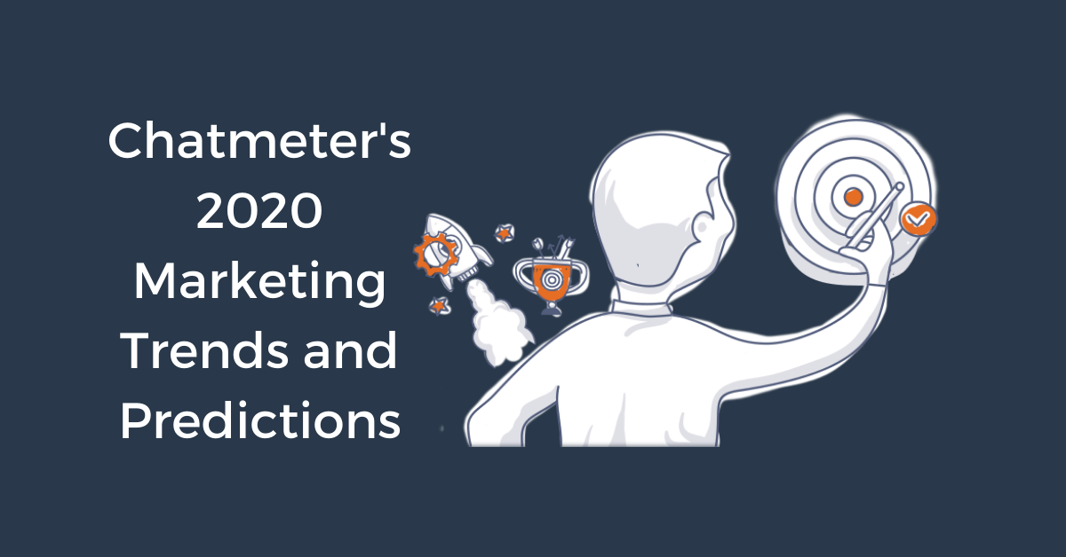2020 Marketing Trends and Predictions