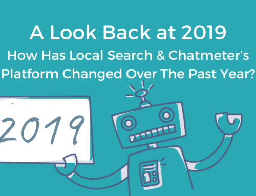 A Look Back at 2019: How Has Local Search & Chatmeter's Platform Changed Over The Past Year?