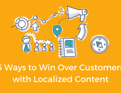 5 Ways to Win Over Customers with Localized Content