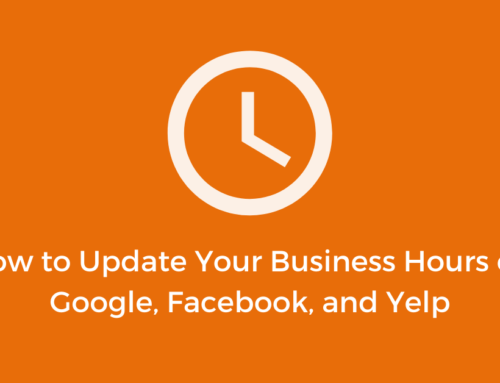 How to Update Your Business Hours on Google, Facebook, and Yelp