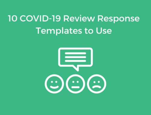 10 Must-Have COVID-19 Review Response Templates