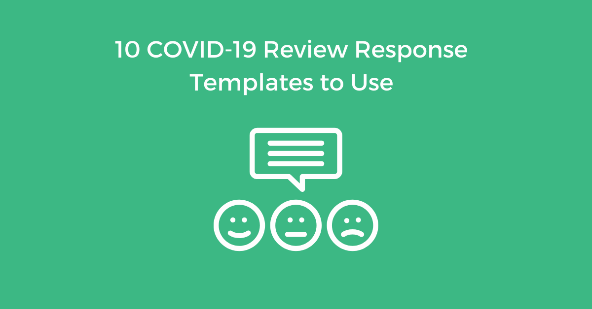 How to Respond to Reviews During Covid-19 outbreak: Review Templates