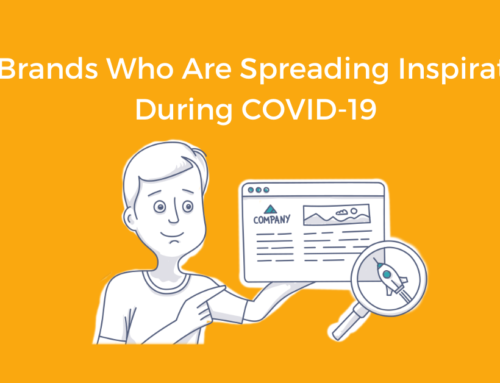 10 Brands Who Are Spreading Inspiration During COVID-19