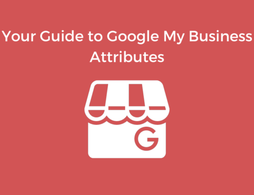 Your Guide to Google My Business Attributes