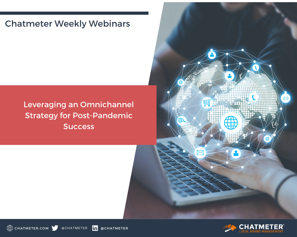 Omnichannel Chatmeter Webinar