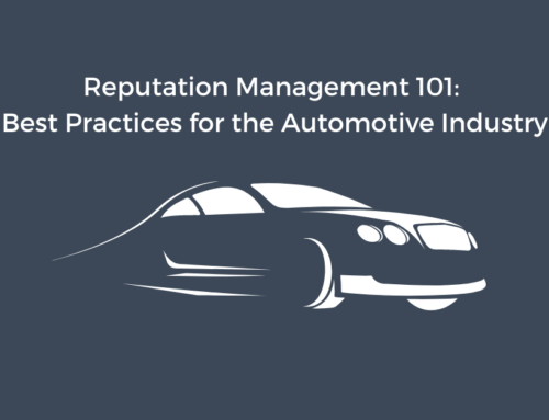 Reputation Management 101: Best Practices for the Automotive Industry