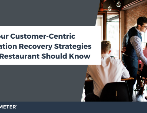 Four Customer-Centric Reputation Recovery Strategies Every Restaurant Should Know