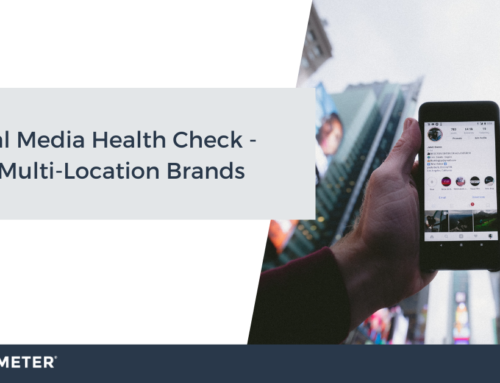 Social Media Health Check – For Multi-Location Brands