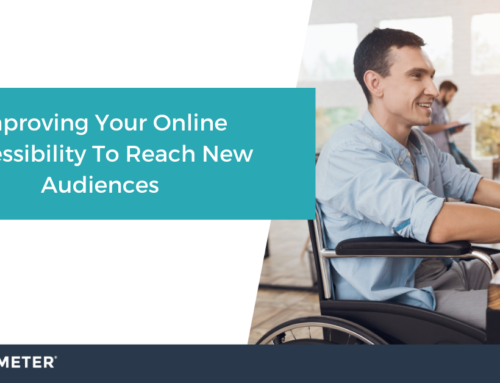 Improving Your Online Accessibility To Reach New Audiences