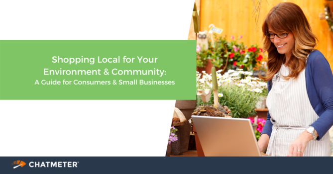 Shopping Local for Your Environment & Community: A Guide for Consumers & Small Businesses