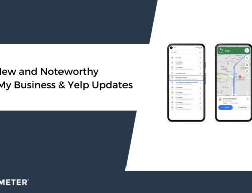 New and Noteworthy Google My Business & Yelp Updates