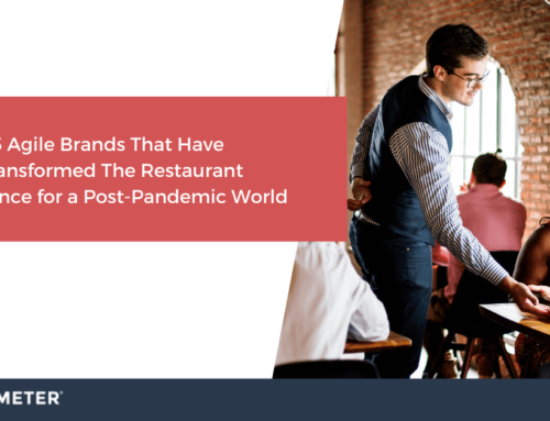 5 Agile Brands That Have Transformed The Restaurant Experience for a Post-Pandemic World