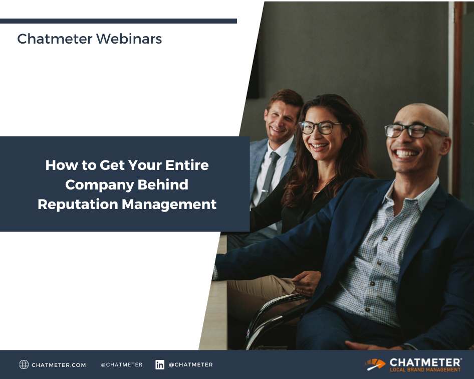 Webinar - Reputation Management for the Whole Company